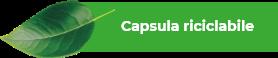 Capsula riciclabile